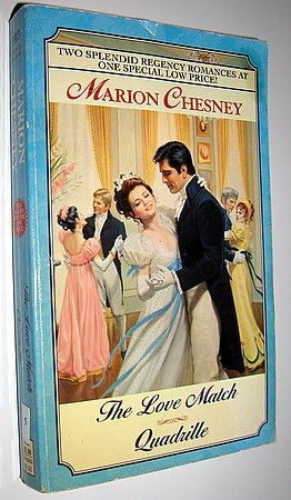 Marion Chesney - The Love Match - Quadrille - 2-in-1 Regency Romance