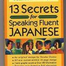 13 Secrets for Speaking Fluent Japanese Giles Murray