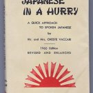 Japanese in a Hurry A Quick Approach to Spoken Japanese Oreste Vaccari 1960