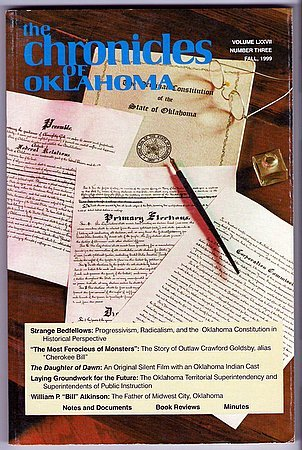 The Chronicles of Oklahoma Quarterly Fall 1999 Cherokee Bill Oklahoma Indian Silent Film