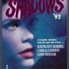 Silhouette Shadows '93 Paranormal Romance PB Kathleen Korbel Carla Cassidy Lori Herter