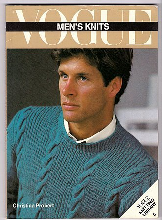 Vogue Men's Knits Book Christina Probert Vogue Knitting Library
