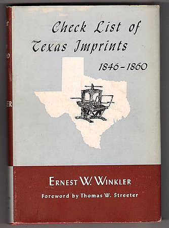 Check List of Texas Imprints 1846-1860 Texana Texiana Book Newspapers Briefs Broadsides Pamphlets