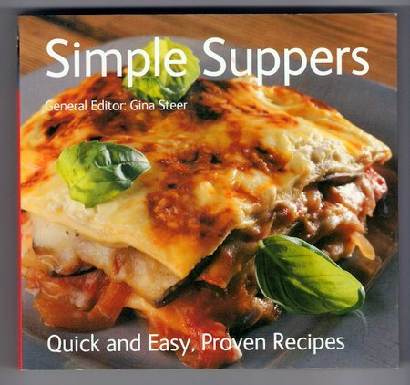 Simple Suppers Gina Steer Cookbook Quick Easy Proven Recipes Softcover