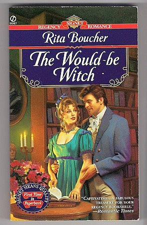 The Would-be Witch Rita Boucher Paranormal Regency Romance