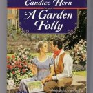 A Garden Folly Candice Hern Regency Romance PB