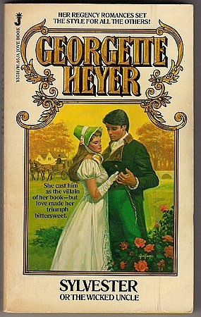Sylvester or The Wicked Uncle Georgette Heyer FOR DAVA ONLY