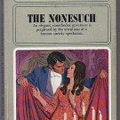 The Nonesuch Georgette Heyer Regency Romance PB Book