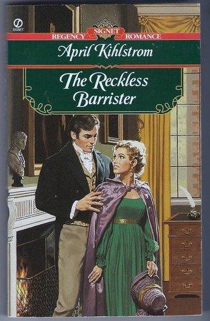 The Reckless Barrister April Kihlstrom Signet Regency Romance Paperback Book