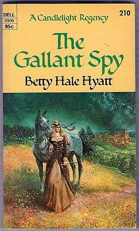 The Gallant Spy Betty Hale Hyatt Candlelight Regency Romance #210 Paperback Book