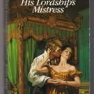His Lordship's Mistress Joan Wolf Regency Romance PB Book