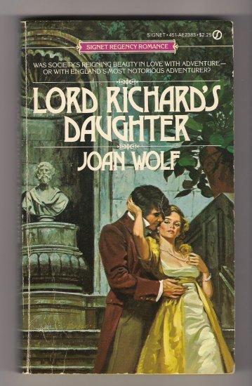 Lord Richard's Daughter Joan Wolf Regency Romance PB Book
