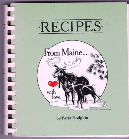 Recipes from Maine with Love Cookbook New England Cooking Blueberry Recipes