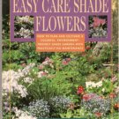 Easy Care Shade Flowers Patricia A. Taylor Gardening Landscaping
