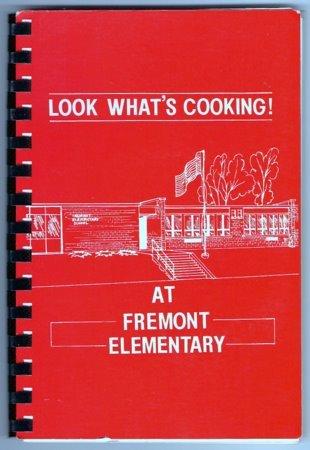 Look What's Cooking Cookbook 1992 -1993 Fremont Elementary School PTO  Wisconsin