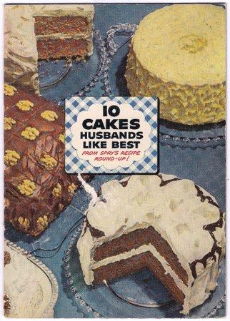 Spry Shortening 10 Cakes Husbands Like Best 50s Vintage Recipe Pamphlet Booklet