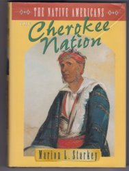 The Cherokee Nation Marion L Starkey History Trail of Tears