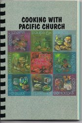 Cooking with Pacific Church Cookbook Irvine CA