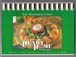 The Pampered Chef Cookbook The Kitchen is the Heart of the Home Cook Book