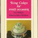 Icing Cakes for Every Occasion Eve Watkins Cake Decorating Molding Fondant Gum Paste Flowers
