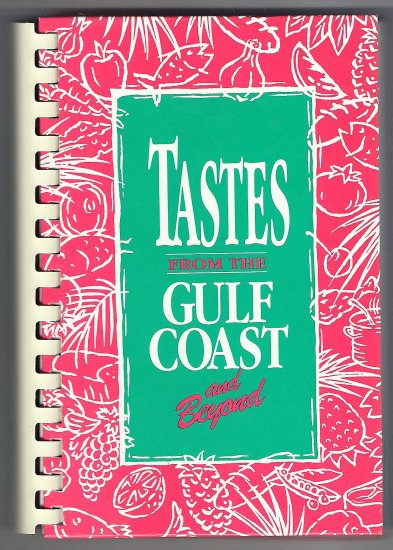 Tastes from the Gulf Coast and Beyond First Baptist Church Naples Florida