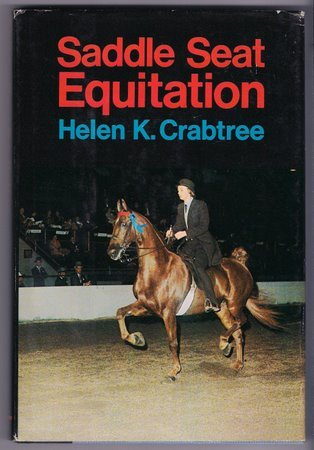 Saddle Seat Equitation Helen Crabtree HC Horsemanship Riding Equestrian Sport