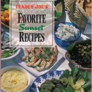 Trader Joe's Favorite Sunset Recipes Cookbook Delicious Easily Prepared Recipes