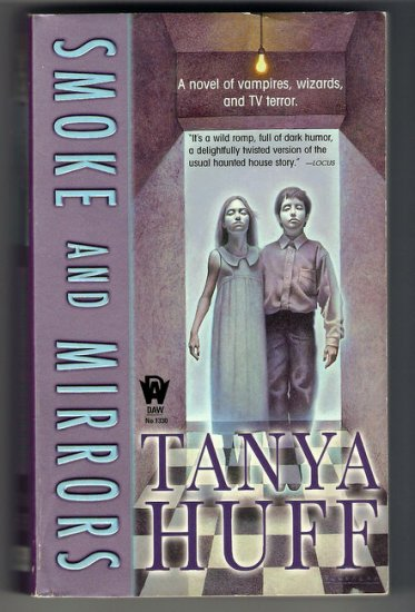 Smoke and Mirrors Tanya Huff Fantasy PB Smoke Trilogy 2