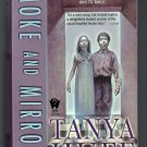 Smoke and Mirrors Tanya Huff Fantasy PB Smoke Trilogy 2