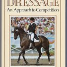 Dressage Kate Hamilton Guide to Selection Management Training Competitive Dressage Horse