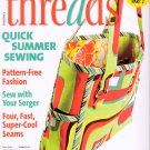 Threads Magazine 137 July 2008 Quick Summer Sewing Pattern-Free Fashion Serging