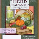 Herb Companion Magazine November 2007 Holiday Herbal Feast Mustard Magic Pomegranate Halloween Herbs