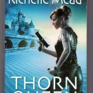 Thorn Queen Richelle Mead Dark Swan Book 2