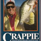 Bill Dance on Crappie Locating and Catching the All American Fish Fishing PB