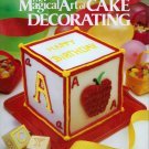 The Magical Art of Cake Decorating Carole Collier Tools Techniques Recipes Instructions