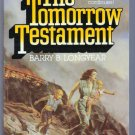 The Tomorrow Testament Barry B Longyear Science Fiction PB