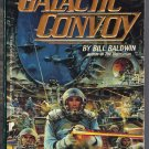 Galactic Convoy Bill Baldwin Science Fiction PB First Edition