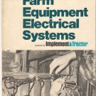 Farm Equipment Electrical Systems 1975 Booklet Implement and Tractor