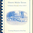 Historic Michie Tavern Cookbook History and Recipes Charlottesville Virginia