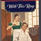 With This Ring Carla Kelly Signet Regency Romance PB