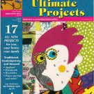 American Quilter Ultimate Projects 2003 Premier Issue 17 Projects Traditional Contemporary Quilts