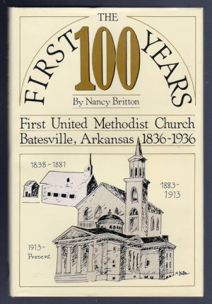 First United Methodist Church Batesville Arkansas History The ...