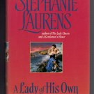 A Lady of His Own Stephanie Laurens BCE Hardcover Bastion Club Regency Romance