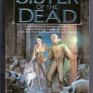 Sister of the Dead Barb & J.C. Hendee Noble Dead Book Three Vampire Hunter