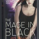 The Mage in Black Jaye Wells Sabina Kane Book 2 Urban Fantasy Paperback