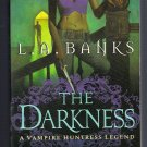 The Darkness LA Banks Vampire Huntress Legend Urban Fantasy PB