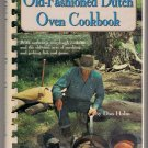 Old-Fashioned Dutch Oven Cookbook Don Holm Authentic Sourdough Cookery Smoking Jerking Fish Game