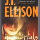 The Immortals JT Ellison Taylor Jackson Series PB