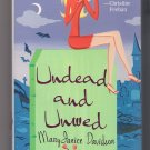 Undead and Unwed MaryJanice Davidson Betsy Queen of the Vampires Book 1
