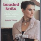 Easy Beaded Knits Beading Knitting Accessories Softcover Jeanette Trotman
